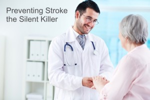 Preventing Stroke, the Silent Killer