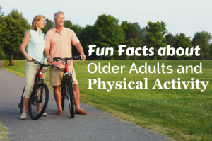 fun-facts-about-older-adults-and-physical-activity